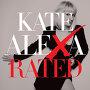 Kate Alexa - X Rated