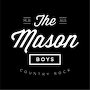 The Mason Boys - Feels Like Home