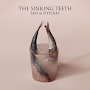 The Sinking Teeth - Salt and Stitches