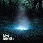 Lyke Giants - If The World Shakes
