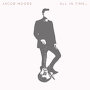 Jacob Moore - Come On, Come On, Come On
