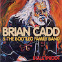 Brian Cadd & The Bootleg Family Band - Long Time 'till the First Time