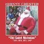 Johnny Chester - Old Saint Nicholas Ho Ho Ho Ho