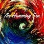 The Humming Sea - Get It So Wrong