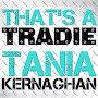 Tania Kernaghan - That's A Tradie