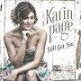 Karin Page - Still Got You