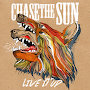 Chase The Sun - Live It Up