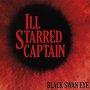 Ill Starred Captain - Four Feet Away