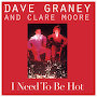 Dave Graney and Clare Moore - I Need To Be Hot