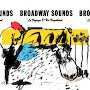 Broadway Sounds - Le Voyage D'un Vagabond