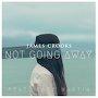 James Crooks - Not Going Away (Feat. Kate Martin)
