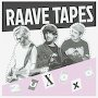 RAAVE TAPES - 2 U xoxo