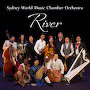 Sydney World Music Chamber Orchestra - River