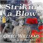 Greg Williams - Strikin' A Blow