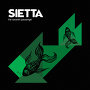 Sietta - What Am I Supposed To Do?