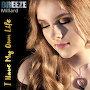 Breeze Millard - I Have My Own Life