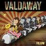 Valdaway - Follow