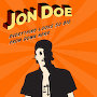 Jon Doe - Everything Looks So Big From Down Here