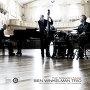 Ben Winkelman Trio - The More Complex Needs Of The Northern Soul