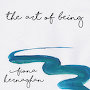 Fiona Kernaghan - The Art of Being