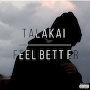Talakai - Feel Better