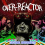 Over-Reactor - Judgment Day