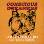 Conscious Dreamers - I Told A Lie