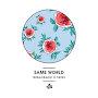 Ninajirachi x Yates - Same World