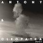 Antony & Cleopatra - Dust