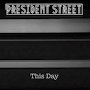 President Street - This Day