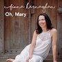 Fiona Kernaghan - Oh, Mary