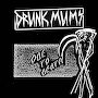Drunk Mums  - Ode To Death