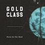 Gold Class - Twist In The Dark
