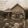 Rick Hart - To The Grave