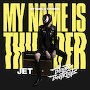 Jet + The Bloody Beetroots - My Name Is Thunder