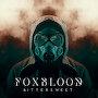 Foxblood - Bittersweet