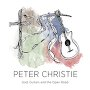 Peter Christie - God Guitars and the Open Road