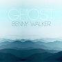 Benny Walker - Ghost