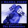 The Ruminaters  - I Wanna Fight