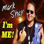 Mark Shay - I'm Me