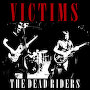 The Dead Riders - Victims