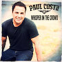 Paul Costa - Whisper In The Crowd