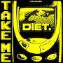 DIET. - Take Me