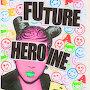 Ecca Vandal - Future Heroine