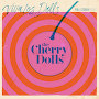The Cherry Dolls - Begging You Please