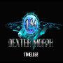 Dexter Morph - Timeless