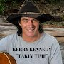Kerry Kennedy - Takin' Time