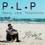 3SIDEZ - Peace, Love, Positivity (prod. DRT.)