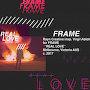 Frame - Real Love
