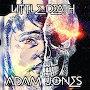 Adam Jones - I Get To Come Home To You